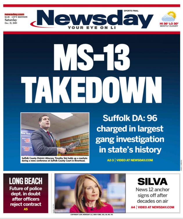"""A newspaper cover that reads, """"MS-13 Takedown""""."""